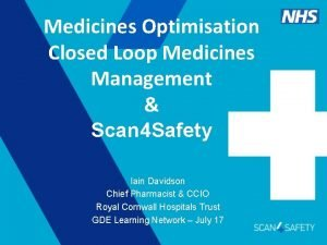 Medicines Optimisation Closed Loop Medicines Management Scan 4