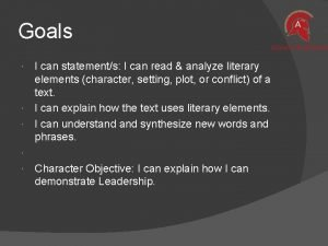 Goals I can statements I can read analyze
