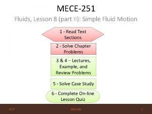 MECE251 Fluids Lesson 8 part II Simple Fluid