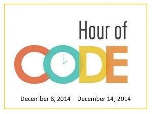December 8 2014 December 14 2014 HERE Join
