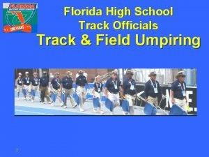 Florida High School Track Officials Track Field Umpiring
