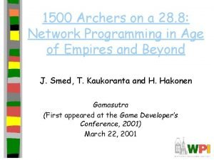 1500 Archers on a 28 8 Network Programming