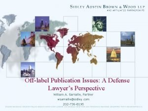 Offlabel Publication Issues A Defense Lawyers Perspective William
