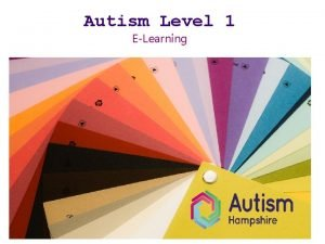 Autism Level 1 ELearning Introduction to Autism This