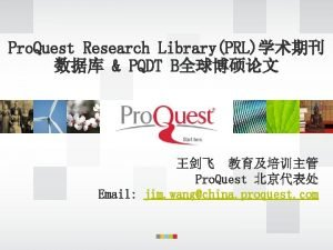 Pro Quest Research LibraryPRL PQDT B Pro Quest