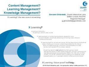 Content Management Learning Management Knowledge Management Giovanni Ghilardotti