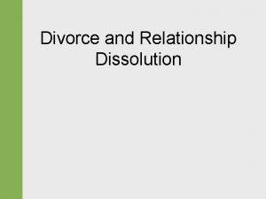 Divorce and Relationship Dissolution Divorce Historical Trends Before