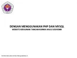 DENGAN MENGGUNAKAN PHP DAN MYSQL WEBSITE KERAJINAN TANGAN