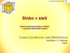 Cena Slovak Telekom 2010 Slnko v sieti tmov