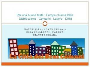 Per una buona festa Europa chiama Italia Distribuzione
