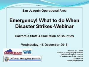 San Joaquin Operational Area Emergency What to do