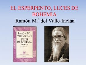 EL ESPERPENTO LUCES DE BOHEMIA Ramn M del