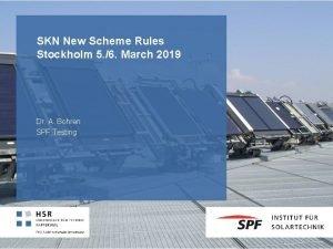 SKN New Scheme Rules Stockholm 5 6 March
