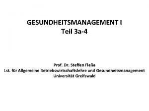 GESUNDHEITSMANAGEMENT I Teil 3 a4 Prof Dr Steffen