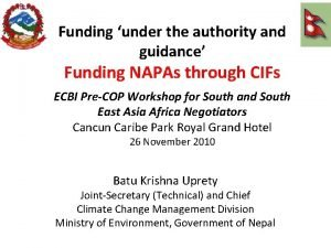 Funding under the authority and guidance Funding NAPAs