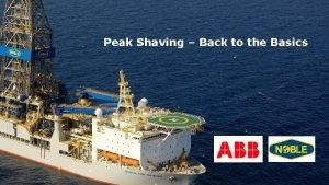 Peak Shaving Back to the Basics Introduction Peak