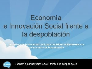 Economa e Innovacin Social frente a la despoblacin