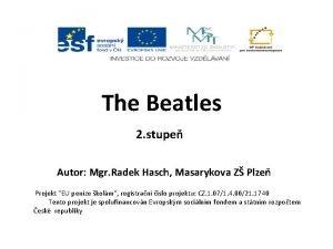 The Beatles 2 stupe Autor Mgr Radek Hasch