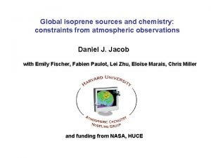 Global isoprene sources and chemistry constraints from atmospheric