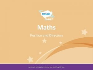 Maths Position and Direction Year One Maths Year