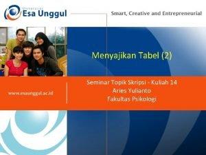 Menyajikan Tabel 2 Seminar Topik Skripsi Kuliah 14