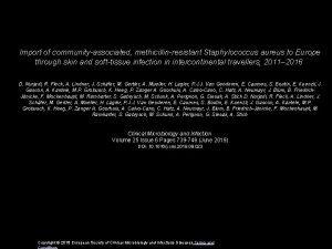 Import of communityassociated methicillinresistant Staphylococcus aureus to Europe