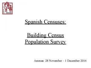 Spanish Censuses Building Census Population Survey Amman 28