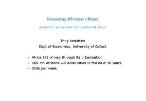 Growing African cities economic principles for functional cities