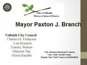 Mayor Paxton J Branch Tallulah City Council Charles