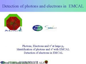 Detection of photons and electrons in EMCAL Photons