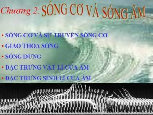 Chng 2 SNG C V S TRUYN SNG