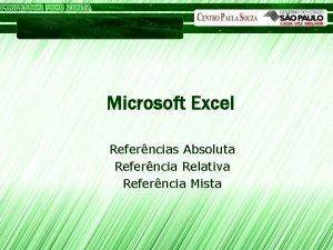 Microsoft Excel Referncias Absoluta Referncia Relativa Referncia Mista