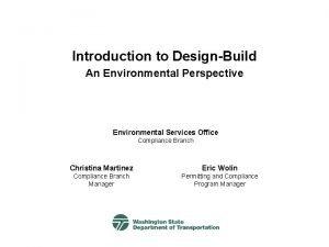 Introduction to DesignBuild An Environmental Perspective Environmental Services