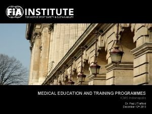 MEDICAL EDUCATION AND TRAINING PROGRAMMES ICMS Indianapolis Dr