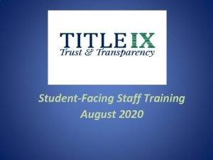 StudentFacing Staff Training August 2020 SexGenderBased Harassment Discrimination