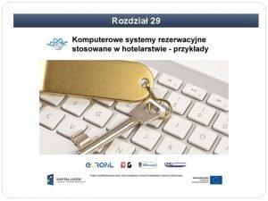 Rozdzia 29 Rozdzia 29 Komputerowe systemy rezerwacyjne stosowane