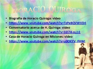 Biografa de Horacio Quiroga video https www youtube