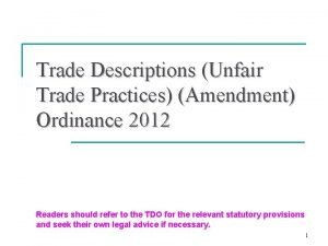 Trade Descriptions Unfair Trade Practices Amendment Ordinance 2012