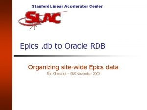 Stanford Linear Accelerator Center Epics db to Oracle