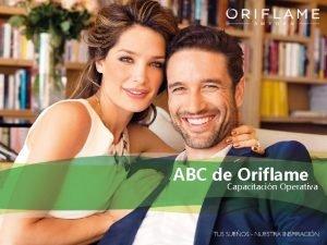 ABC de Oriflame Capacitacin Operativa Bienvenida Este curso