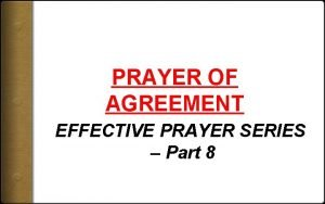 PRAYER OF AGREEMENT EFFECTIVE PRAYER SERIES Part 8