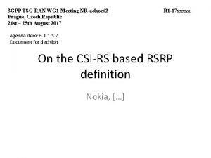 3 GPP TSG RAN WG 1 Meeting NRadhoc2