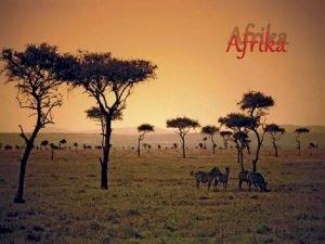 Afrika Zpadn a Stedn Afrika Zpadn Afrika Zkladn