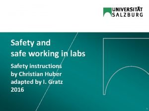Safety and safe working in labs Safety instructions