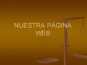 NUESTRA PGINA WEB DISTRIBUCIN DE LA PGINA WEB