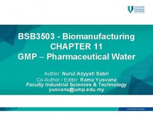 BSB 3503 Biomanufacturing CHAPTER 11 GMP Pharmaceutical Water