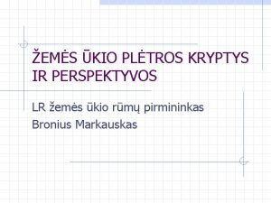 EMS KIO PLTROS KRYPTYS IR PERSPEKTYVOS LR ems