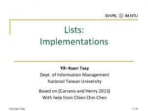 SVVRL IM NTU Lists Implementations YihKuen Tsay Dept
