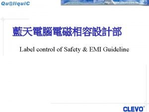 Label control of Safety EMI Guideline Label control