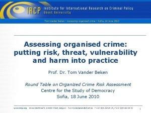 Tom Vander Beken Assessing organised crime Sofia 18